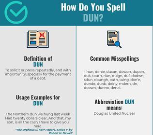 Correct spelling for dun
