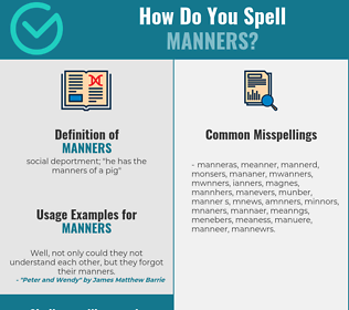 Correct spelling for manners