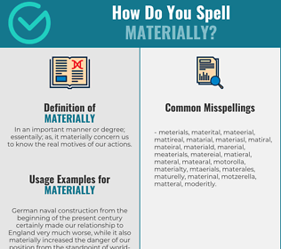 Correct spelling for materially