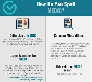 Correct spelling for medic