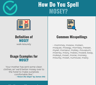 Correct spelling for mosey