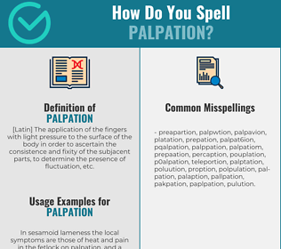 Correct spelling for palpation