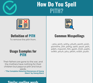 Correct spelling for pith