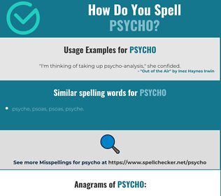 Correct spelling for psycho