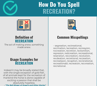 Correct spelling for recreation