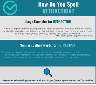 Correct spelling for retraction