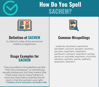 Correct spelling for sachem