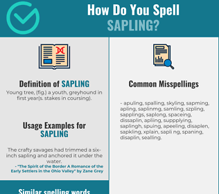 Correct spelling for sapling
