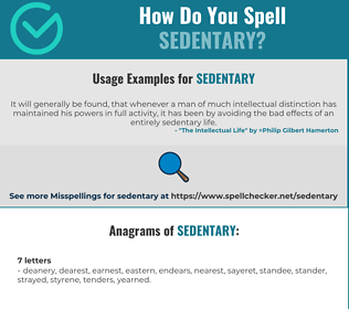Correct spelling for sedentary