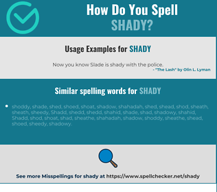 Correct spelling for shady