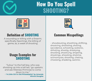 Correct spelling for shooting