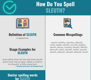 Correct spelling for sleuth