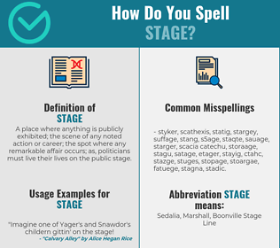 Correct spelling for stage