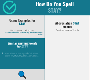 Correct spelling for stay