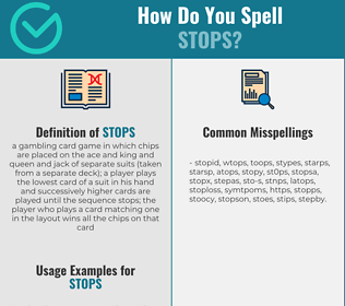 Correct spelling for stops