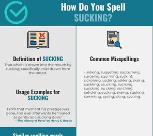 Correct spelling for sucking