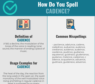 Correct spelling for cadence