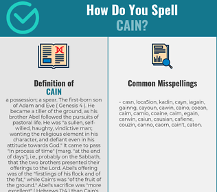 Correct spelling for cain