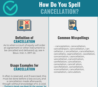 Correct spelling for cancellation
