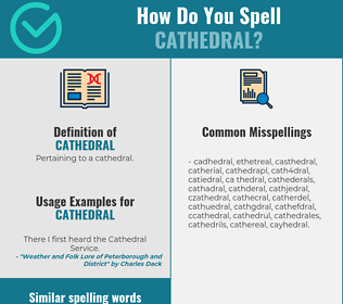 Correct spelling for cathedral