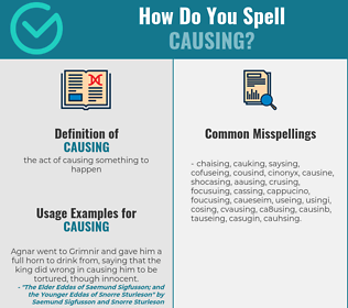 Correct spelling for causing