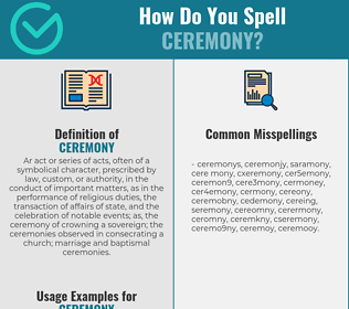 Correct spelling for ceremony