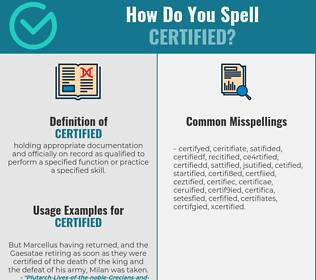 Correct spelling for certified