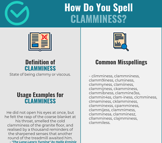 Correct spelling for clamminess