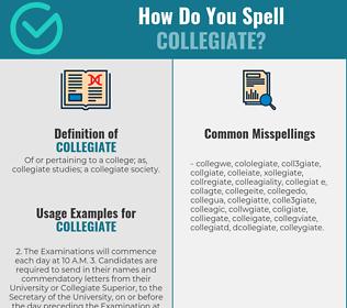 Correct spelling for collegiate