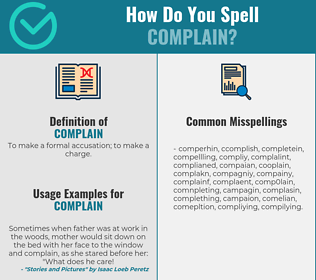 Correct spelling for complain