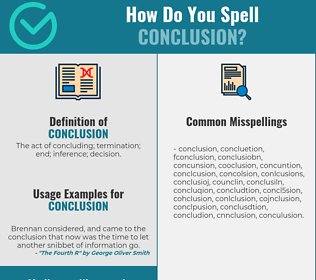 Correct spelling for conclusion