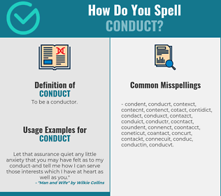 Correct spelling for conduct