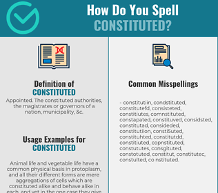 Correct spelling for constituted