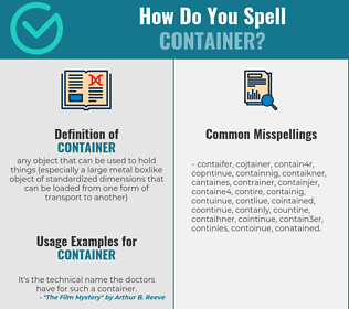 Correct spelling for container