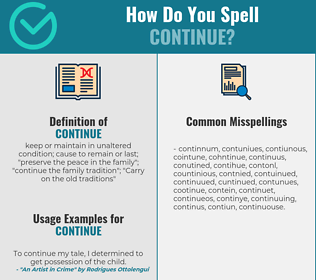 Correct spelling for continue