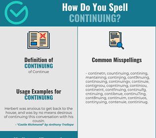 Correct spelling for continuing