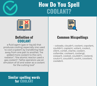 Correct spelling for coolant