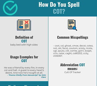 Correct spelling for cot