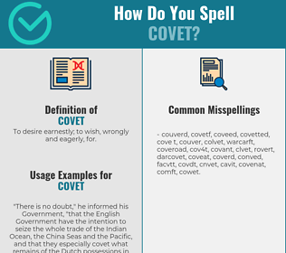 Correct spelling for covet