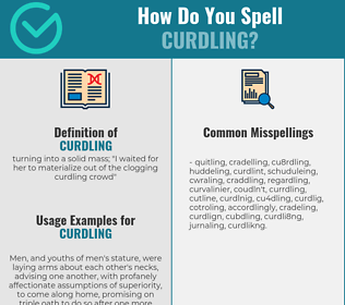 Correct spelling for curdling