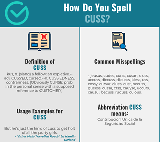 Correct spelling for cuss