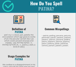 Correct spelling for patina