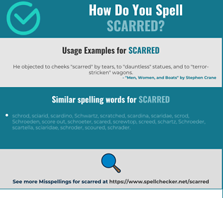 Correct spelling for scarred