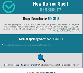 Correct spelling for sensibly