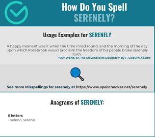 Correct spelling for serenely