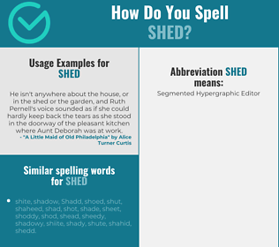 Correct spelling for shed