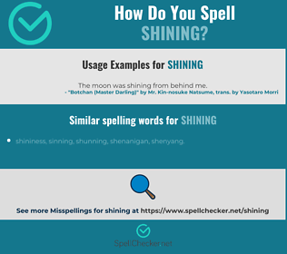 Correct spelling for shining