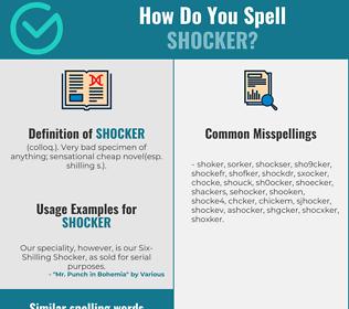 Correct spelling for shocker