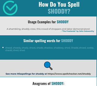Correct spelling for shoddy
