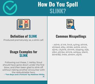 Correct spelling for slink